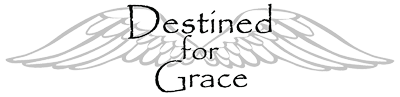 Destined For Grace